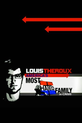 Louis Theroux: America's Most Hated Family in Crisis Poster