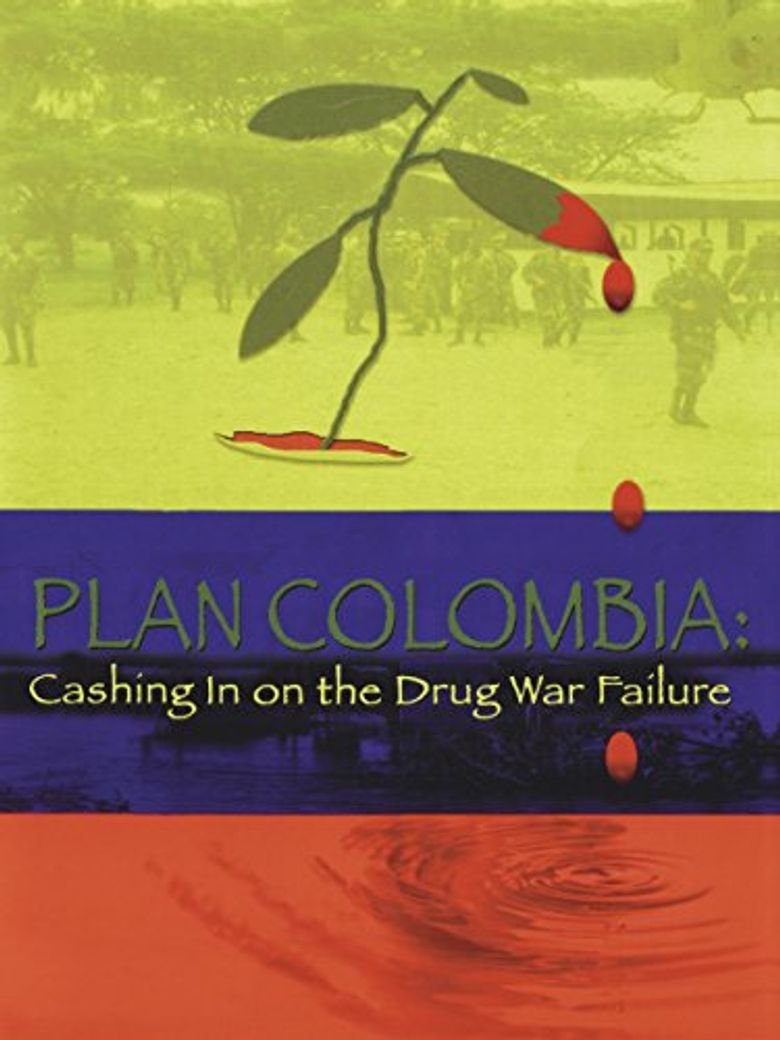 Plan Colombia: Cashing In on the Drug War Failure Poster