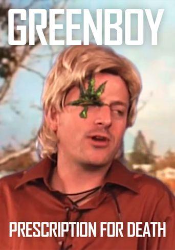 Greenboy: Prescription for Death Poster