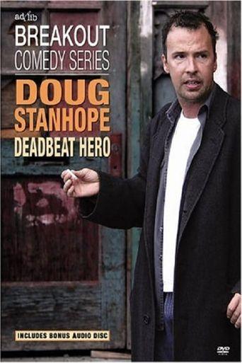 Doug Stanhope: Deadbeat Hero Poster