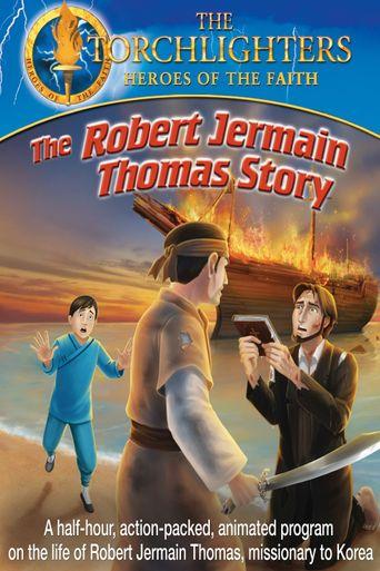 Torchlighters: The Robert Jermain Thomas Story Poster
