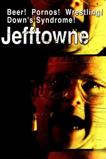 Jefftowne Poster