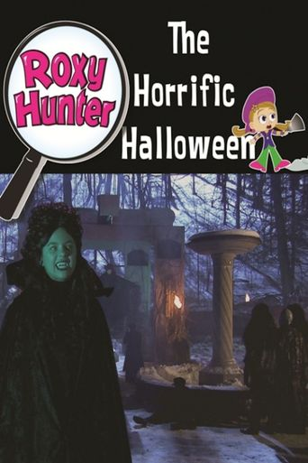 Roxy Hunter and the Horrific Halloween Poster