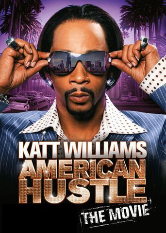 Katt Williams: American Hustle Poster