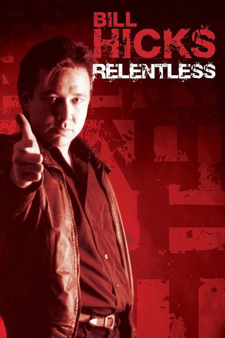 Bill Hicks: Relentless Poster