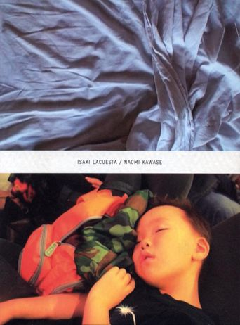 Cinematic Correspondences: Isaki Lacuesta - Naomi Kawase Poster