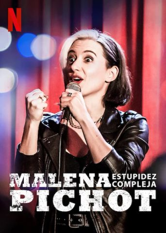 Malena Pichot: Estupidez compleja Poster