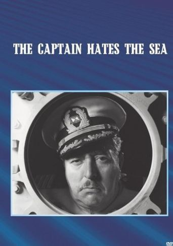 The Captain Hates the Sea Poster
