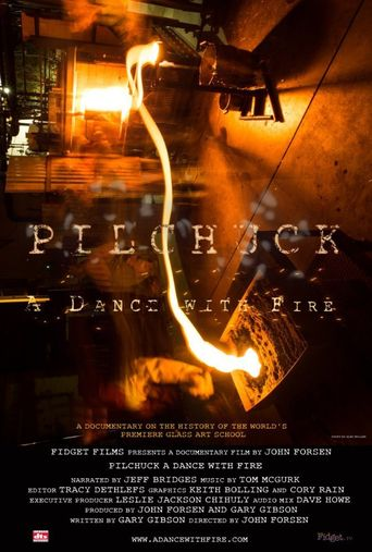Pilchuck: A Dance with Fire Poster
