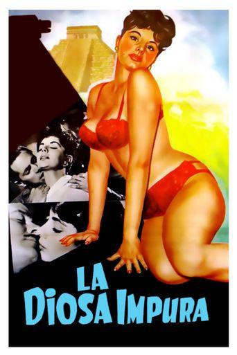 La diosa impura Poster