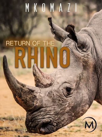 Mkomazi: Return of the Rhino Poster