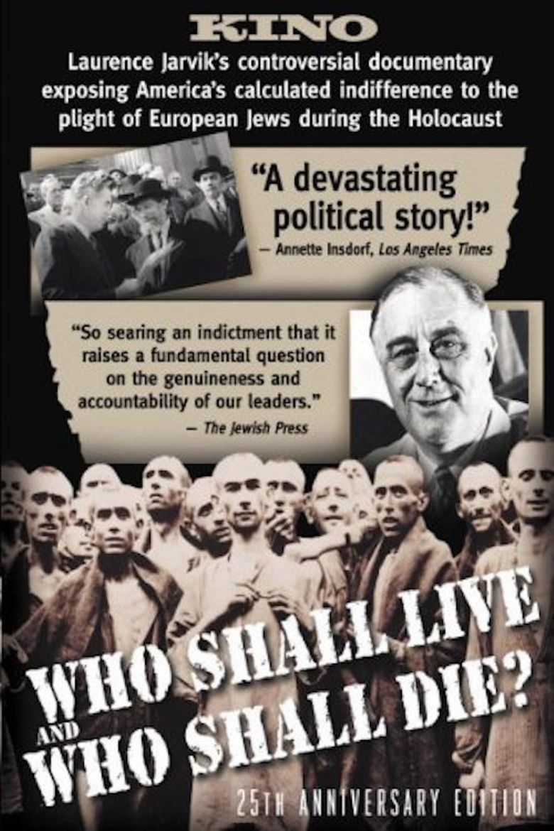 Who Shall Live and Who Shall Die? Poster