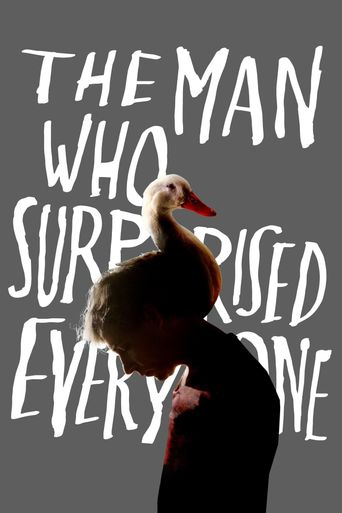The Man Who Surprised Everyone Poster