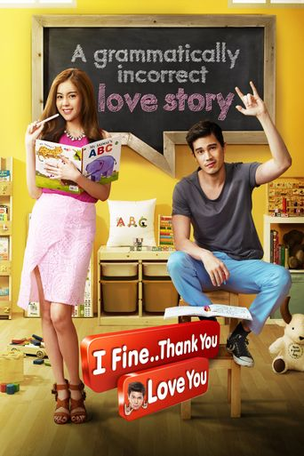 I Fine..Thank You..Love You poster
