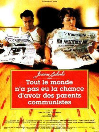 Not Everybody's Lucky Enough to Have Communist Parents Poster