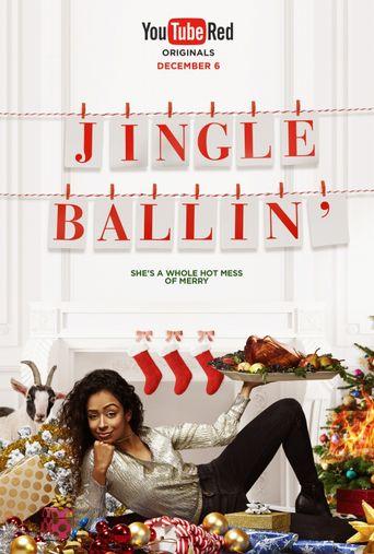 Jingle Ballin' Poster