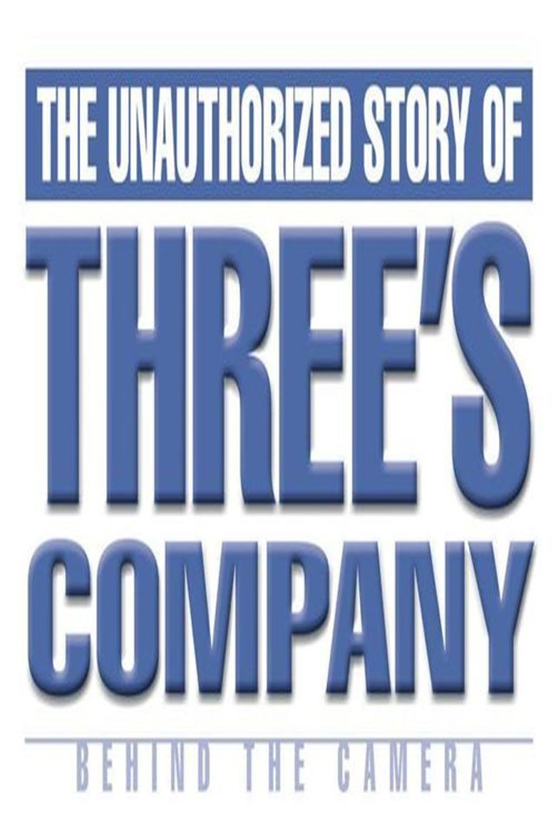 Behind the Camera: The Unauthorized Story of 'Three's Company' Poster