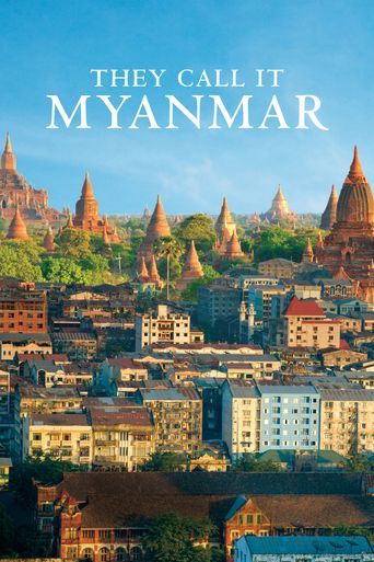 They Call It Myanmar: Lifting the Curtain Poster