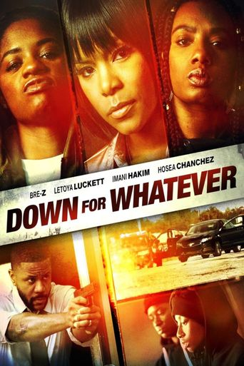 Down for Whatever Poster