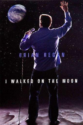 Brian Regan: I Walked on the Moon Poster