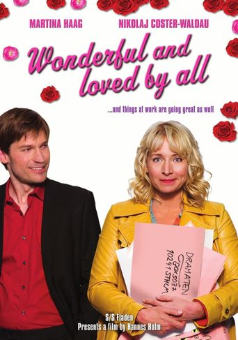 Wonderful and Loved by All Poster