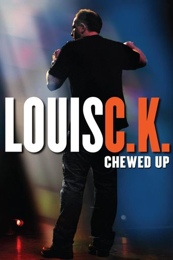 Watch Louis C.K.: Chewed Up