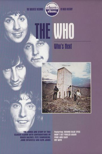 Classic Albums: The Who - Who's Next Poster