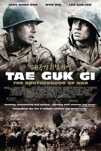 Watch Tae Guk Gi: The Brotherhood of War
