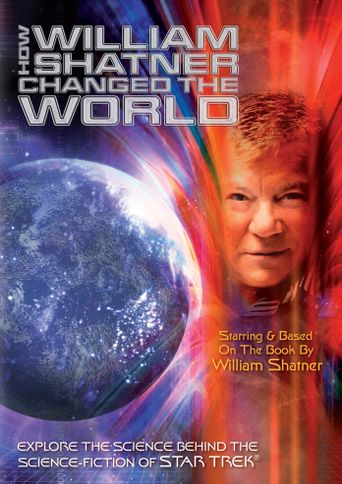 How William Shatner Changed The World Poster