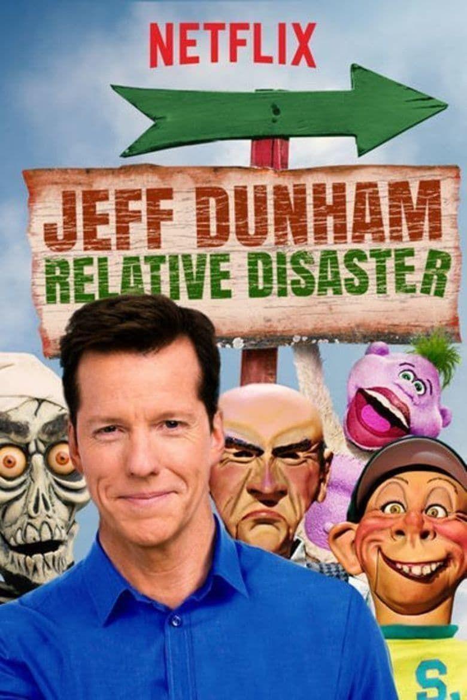 Watch Jeff Dunham: Relative Disaster