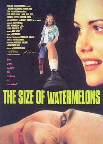 The Size of Watermelons Poster