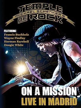 Michael Schenker's Temple of Rock: On a Mission - Live in Madrid Poster