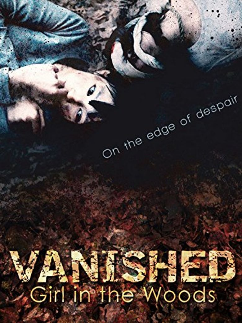 Watch Vanished: Age 7
