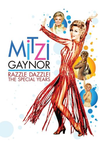 Mitzi Gaynor: Razzle Dazzle! The Special Years Poster