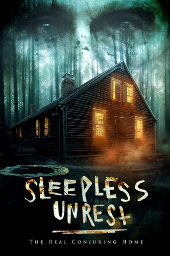 The Sleepless Unrest: The Real Conjuring Home Poster