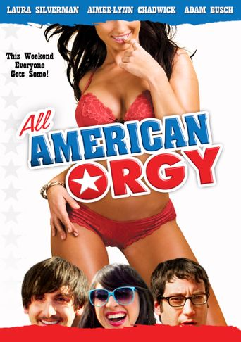 All American Orgy Poster