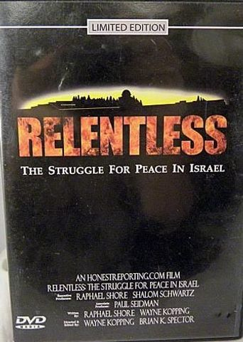 Relentless: Struggle for Peace in the Middle East Poster