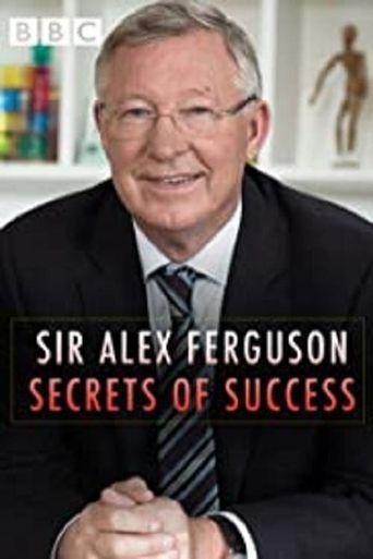 Sir Alex Ferguson: Secrets of Success Poster