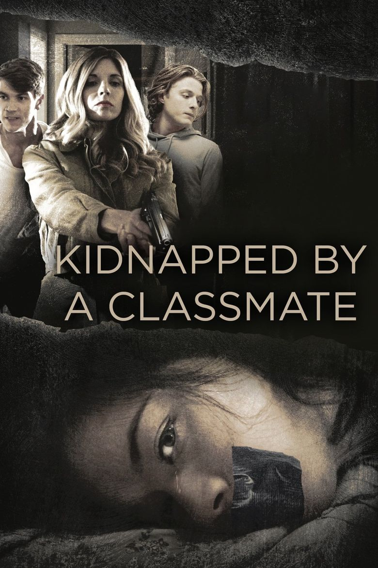 Kidnapped By a Classmate Poster