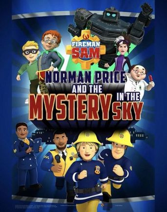 Fireman Sam: Norman Price and the Mystery in the Sky Poster