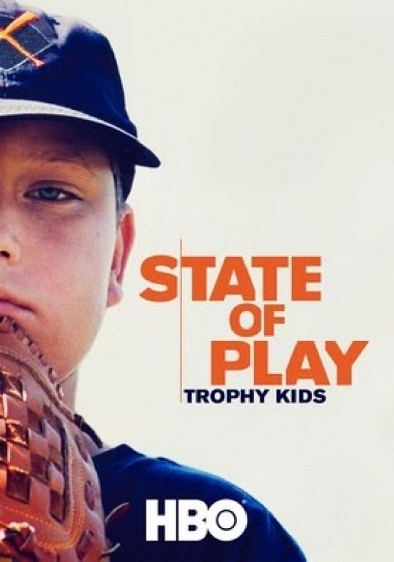State of Play: Trophy Kids Poster