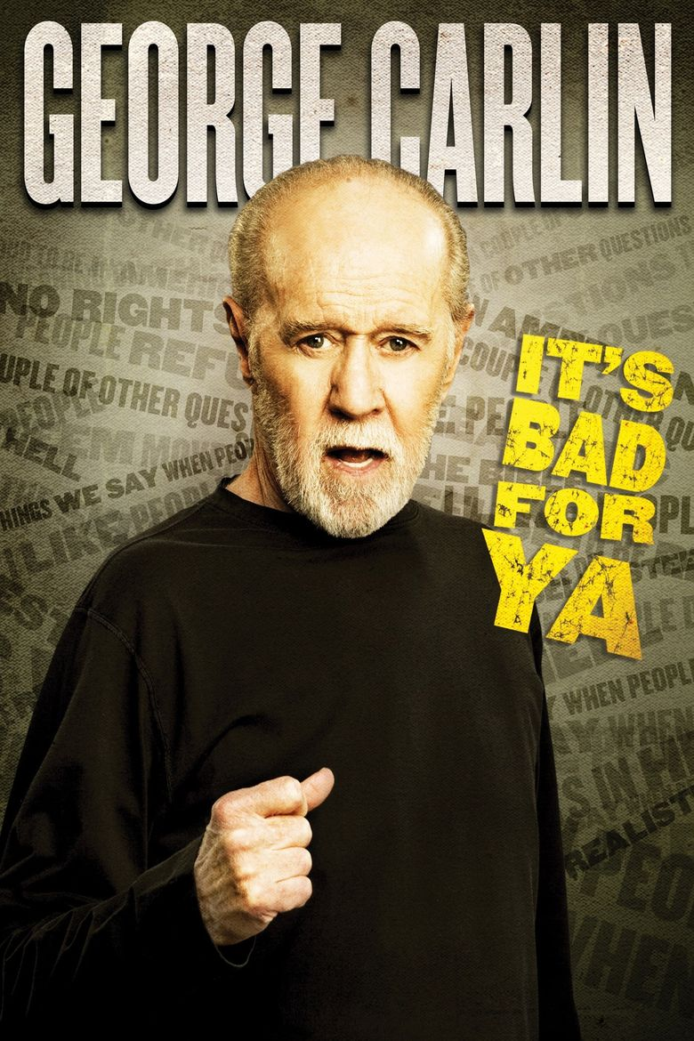 George Carlin: It's Bad for Ya! Poster