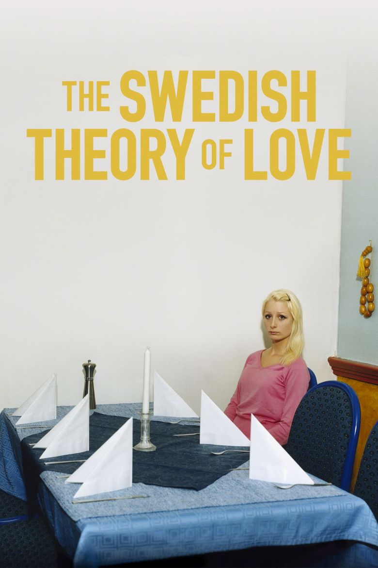 The Swedish Theory of Love Poster