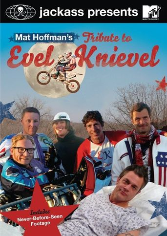 Jackass Presents: Mat Hoffman's Tribute to Evel Knievel Poster