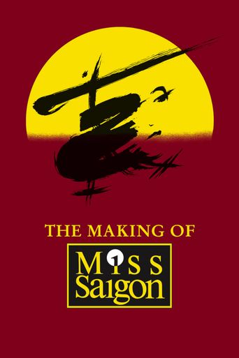 The Heat Is On: The Making of Miss Saigon Poster