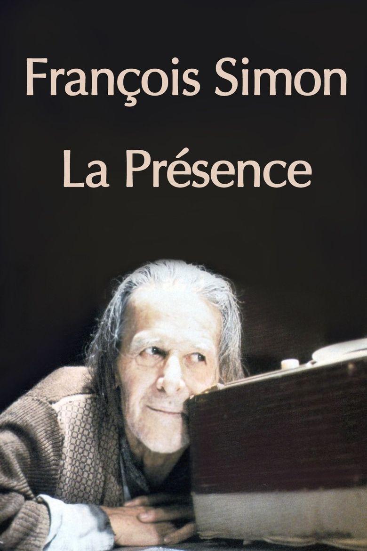 Francois Simon the Presence Poster