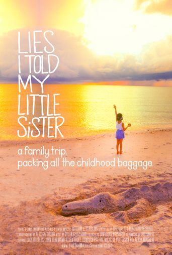 Lies I Told My Little Sister Poster