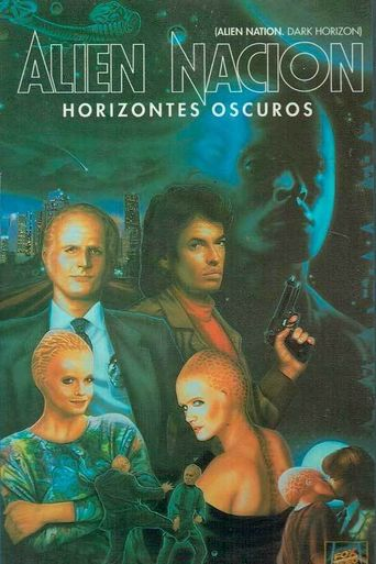 Alien Nation: Dark Horizon Poster