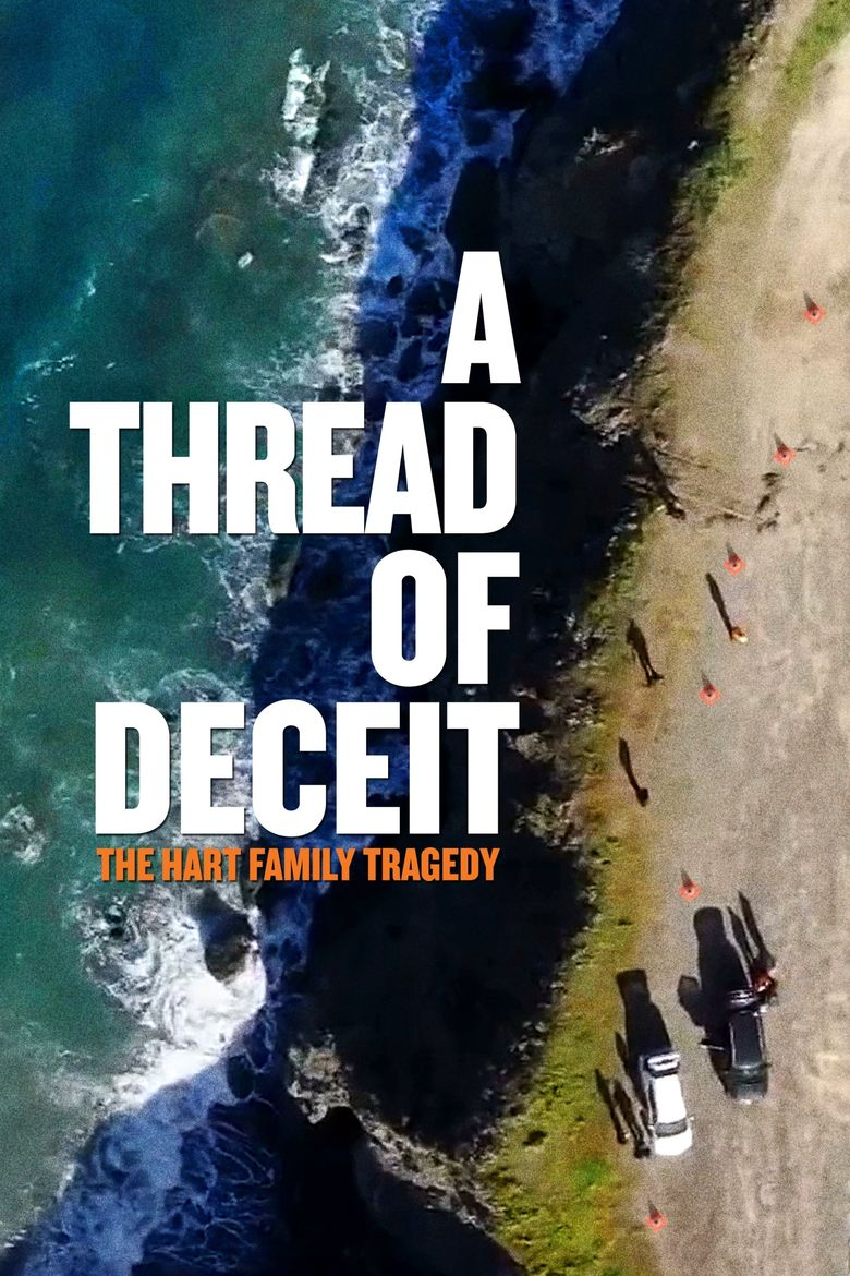 A Thread of Deceit: The Hart Family Tragedy Poster