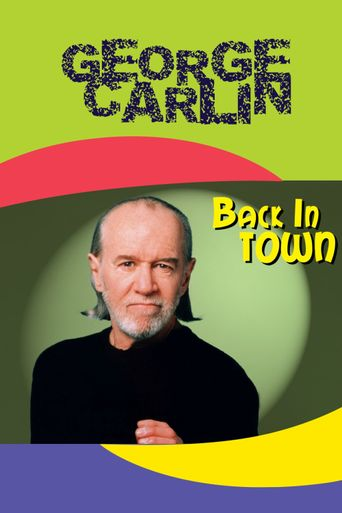 George Carlin: Back in Town Poster